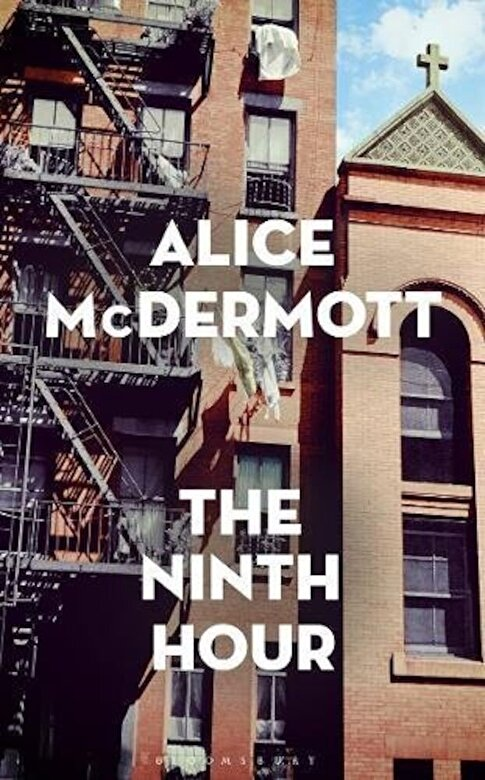 Alice McDermott - The Ninth Hour -
