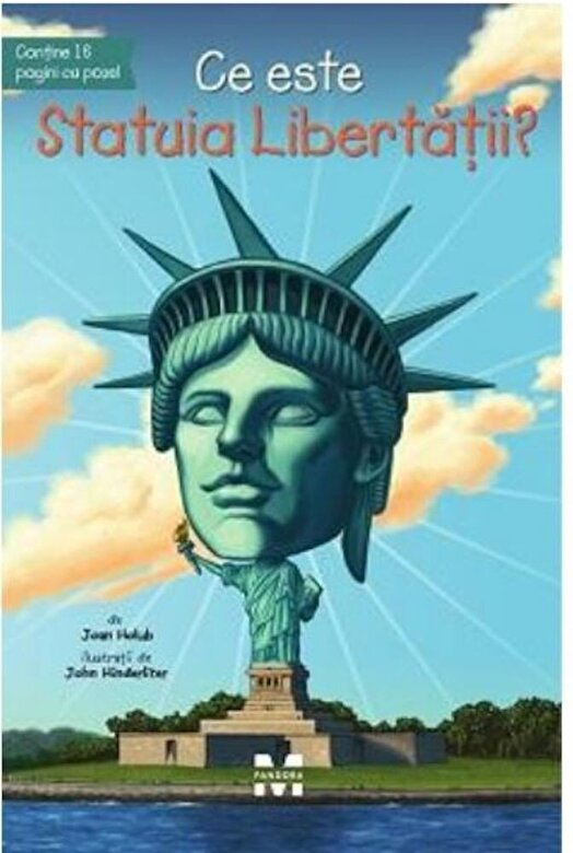 Joan Holub - Ce este statuia Libertatii -