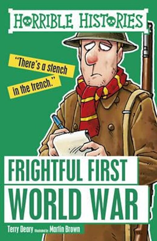 Terry Deary - Frightful First World War, Paperback -