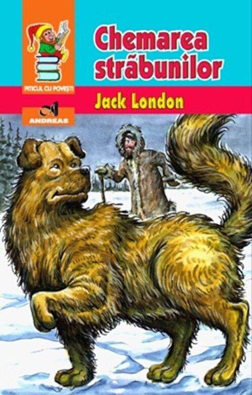 Jack London - Chemarea strabunilor -