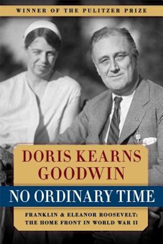 Doris Kearns Goodwin - No Ordinary Time: Franklin and Eleanor Roosevelt: The Home Front in World War II, Paperback -