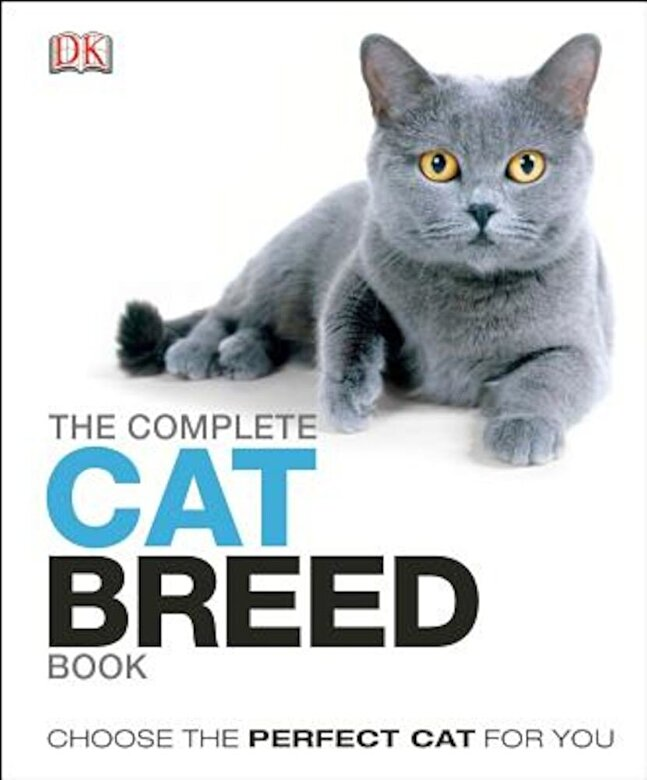 DK - The Complete Cat Breed Book, Hardcover -