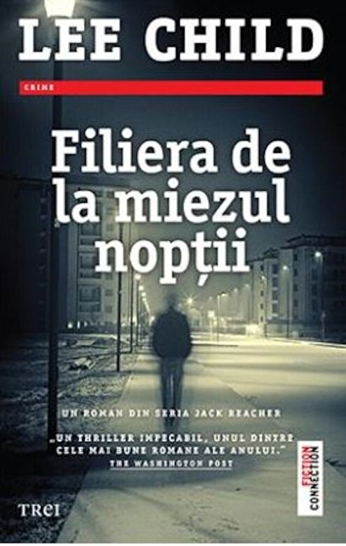 Lee Child - Filiera de la miezul noptii -