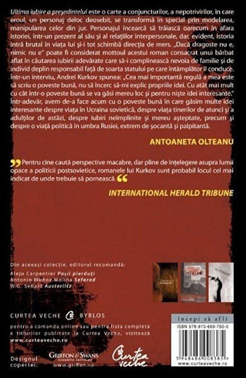 Andrei Kurkov - Ultima iubire a presedintelui -