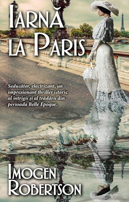 Imogen Robertson - Iarna in Paris -