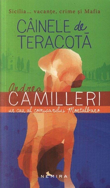 Andrea Calogero Camilleri - Cainele de teracota -