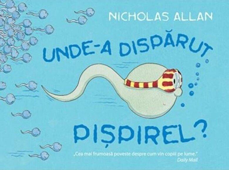 Nicholas Allen - Unde-a disparut pispirel? -