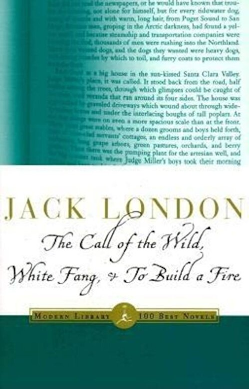 Jack London - The Call of the Wild, White Fang & to Build a Fire, Paperback -