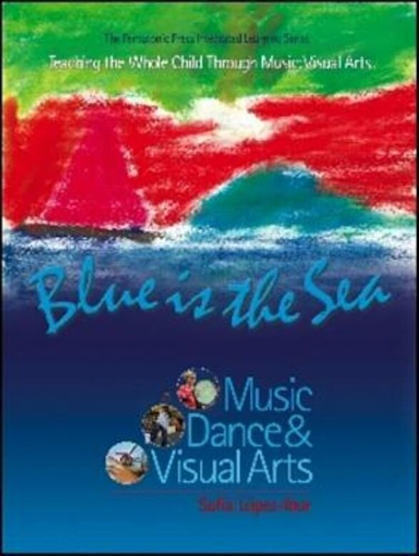 Sof?a L?pez-Ibor - Blue Is the Sea: Music, Dance & Visual Arts, Paperback -