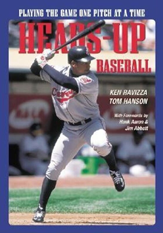 Tom Hanson - Heads-Up Baseball: Playing the Game One Pitch at a Time, Paperback -