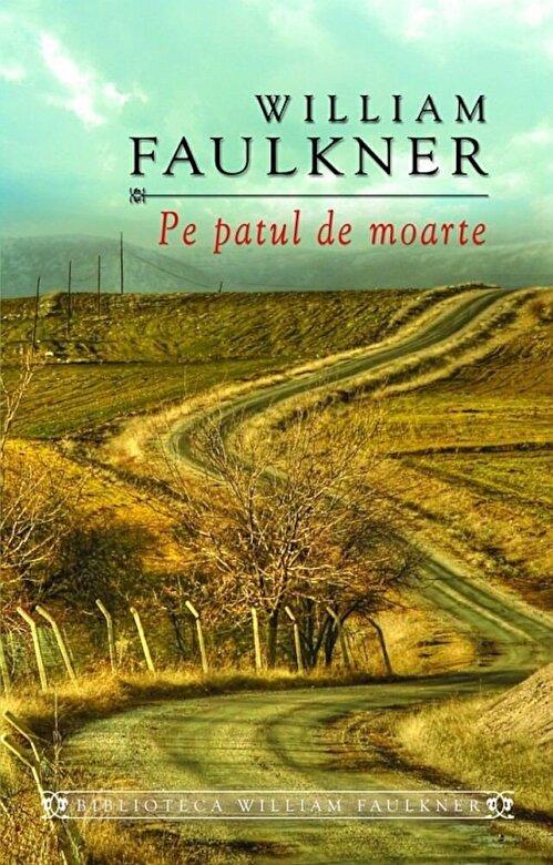 William Faulkner - Pe patul de moarte -