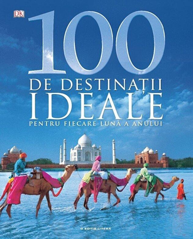 *** - 100 de destinatii ideale pentru fiecare luna a anului -