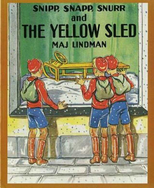 Maj Lindman - Snipp, Snapp, Snurr and the Yellow Sled, Paperback -