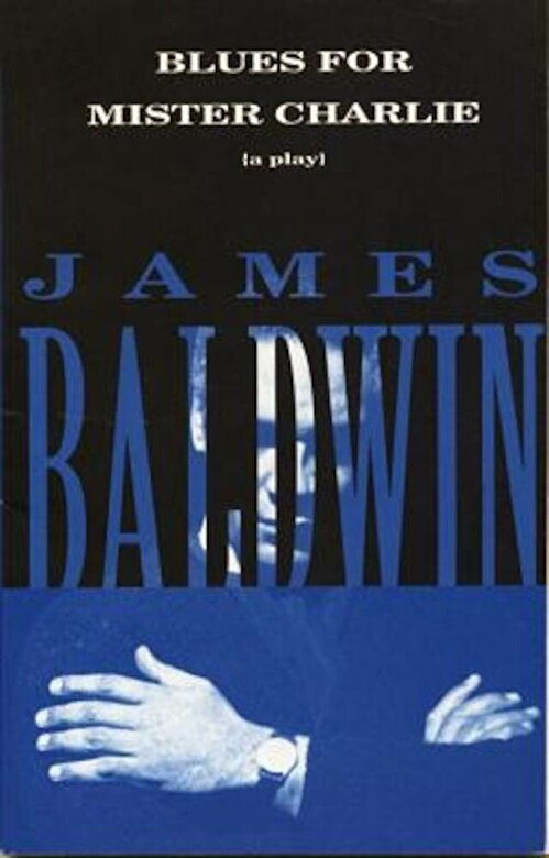 James Baldwin - Blues for Mister Charlie: A Play, Paperback -