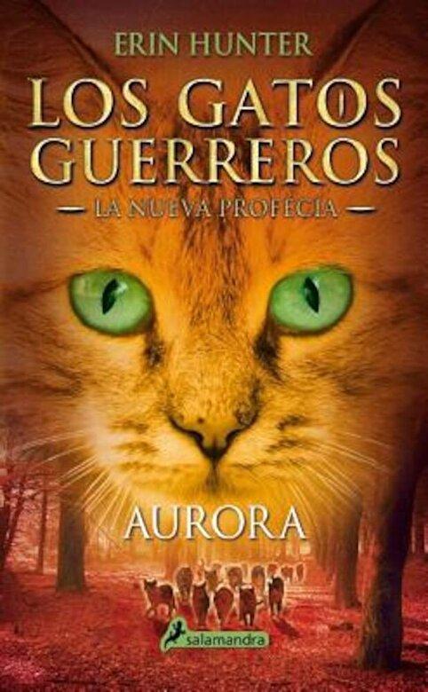 Erin Hunter - Gatos-Nueva Profecia 03. Aurora, Paperback -
