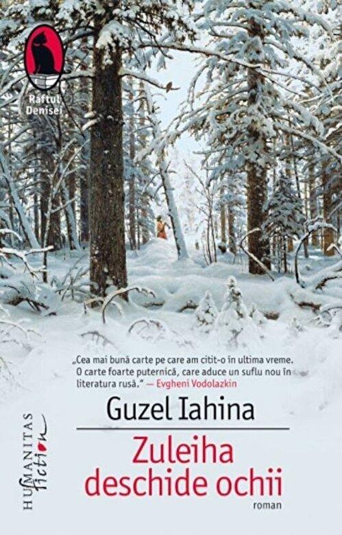 Guzel Yakhina - Zuleiha deschide ochii -