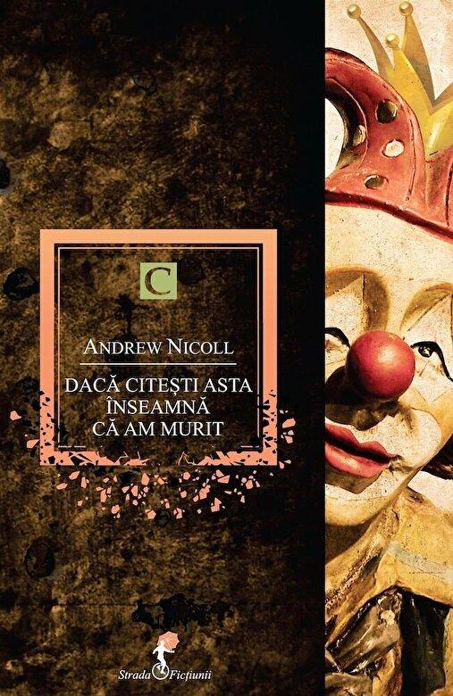 Andrew Nicoll - Daca citesti asta inseamna ca am murit -