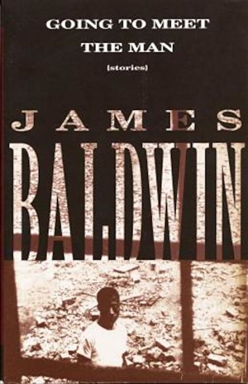 James Baldwin - Going to Meet the Man: Stories, Paperback -