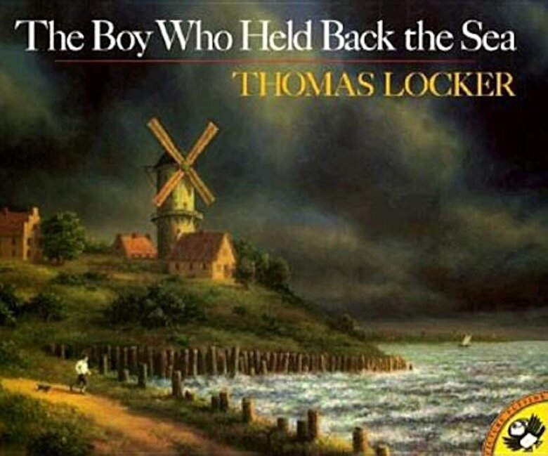 Thomas Locker - The Boy Who Held Back the Sea, Paperback -