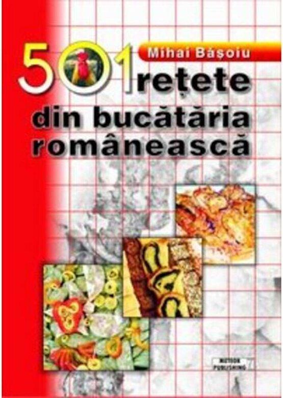 Mihai Basoiu - 501 retete din bucataria romaneasca -