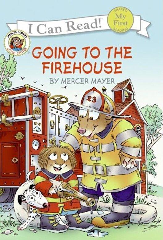 Mercer Mayer - Little Critter: Going to the Firehouse, Hardcover -