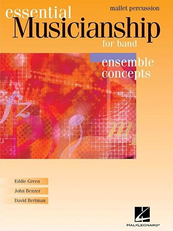Eddie Green - Essential Musicianship for Band: Mallet Percussion: Ensemble Concepts -