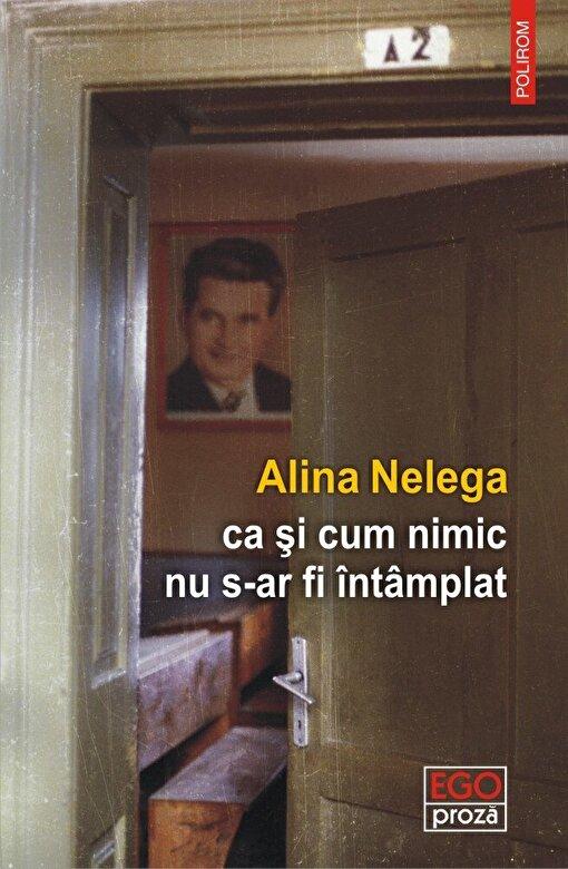 Alina Nelega - ca si cum nimic nu s-ar fi intamplat -