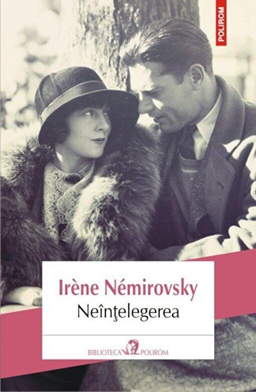 Irene Nemirovsky - Neintelegerea -