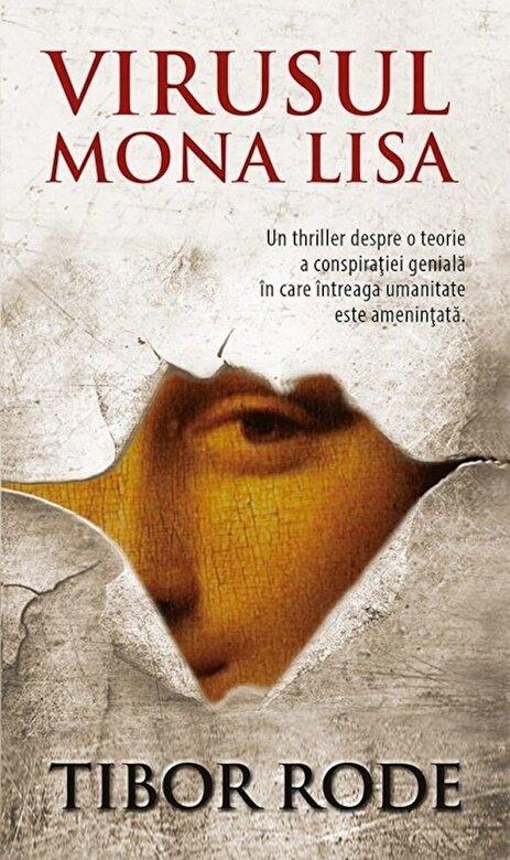 Tibor Rode - Virusul Mona Lisa -