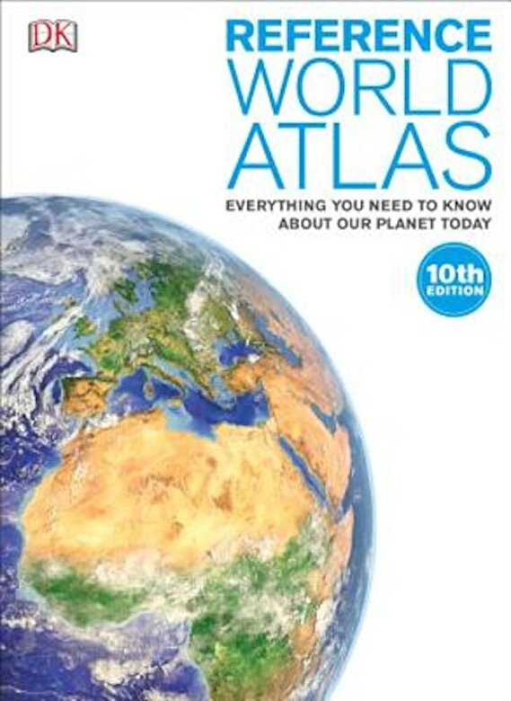 DK - Reference World Atlas, 10th Edition, Hardcover -