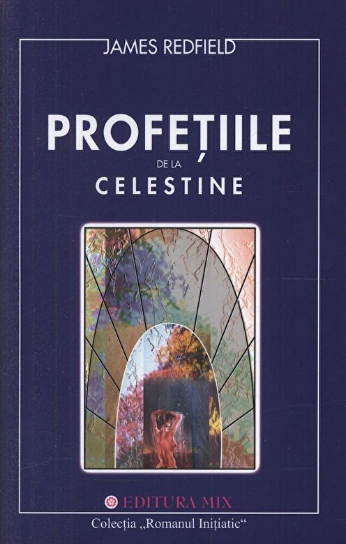 James Redfield - Profetiile de la Celestine -
