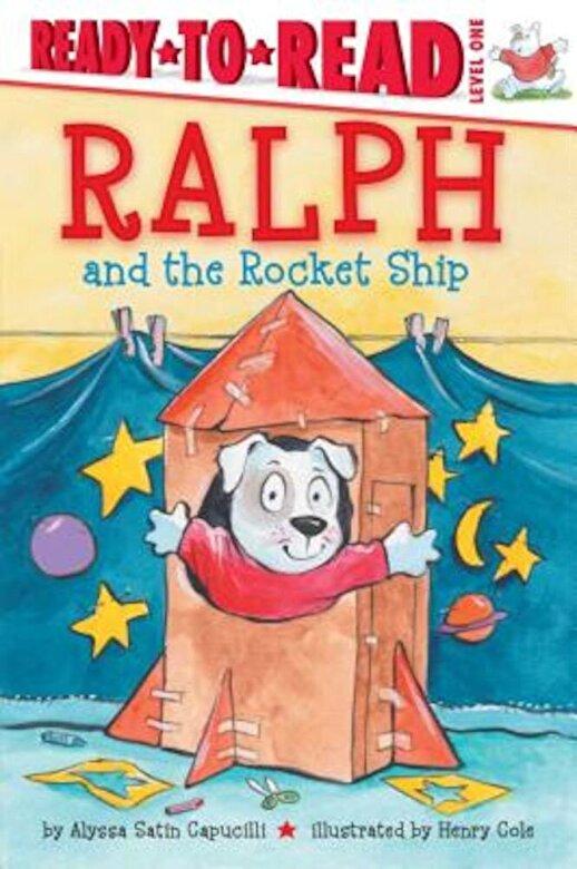 Alyssa Satin Capucilli - Ralph and the Rocket Ship, Paperback -