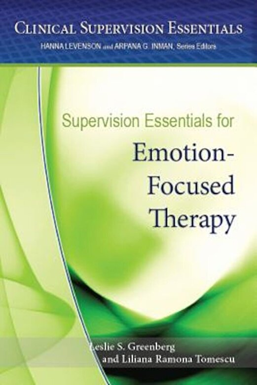 American Psychological Association - Supervision Essentials for Emotion-Focused Therapy, Paperback -
