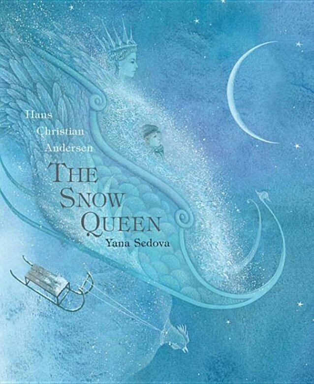 Hans Christian Andersen - The Snow Queen: A Tale in Seven Stories, Hardcover -