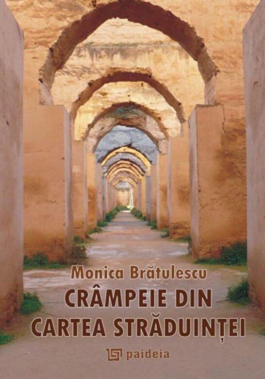 Monica Bratulescu - Crampeie din cartea straduintei -
