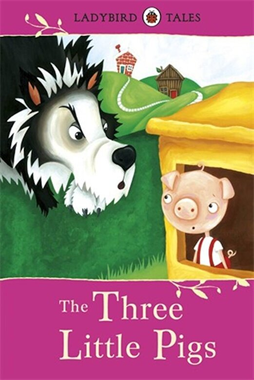 Vera Southgate - Ladybird Tales: The Three Little Pigs -