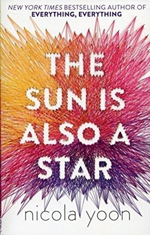 Nicola Yoon - The Sun is Also a Star -