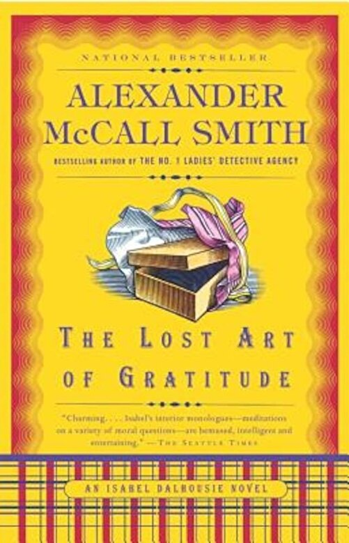 Alexander McCall Smith - The Lost Art of Gratitude, Paperback -