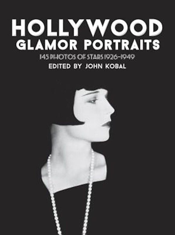 John Kobal - Hollywood Glamor Portraits: 145 Photos of Stars 1926-1949, Paperback -