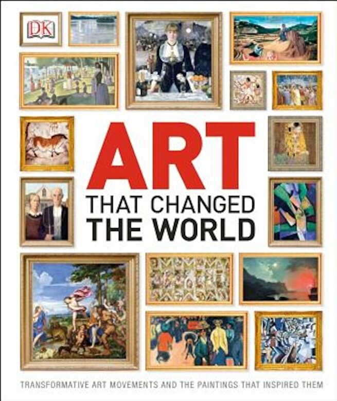 DK - Art That Changed the World, Hardcover -