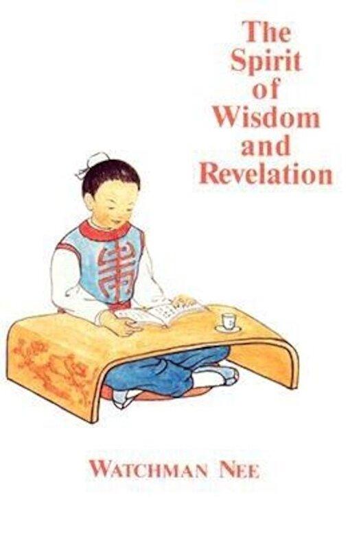 Watchman Nee - The Spirit of Wisdom and Revelation, Paperback -