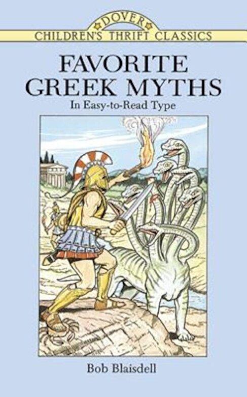Bob Blaisdell - Favorite Greek Myths, Paperback -