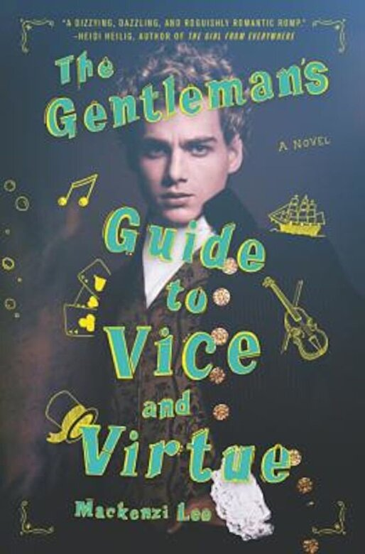 Mackenzi Lee - The Gentleman's Guide to Vice and Virtue, Hardcover -