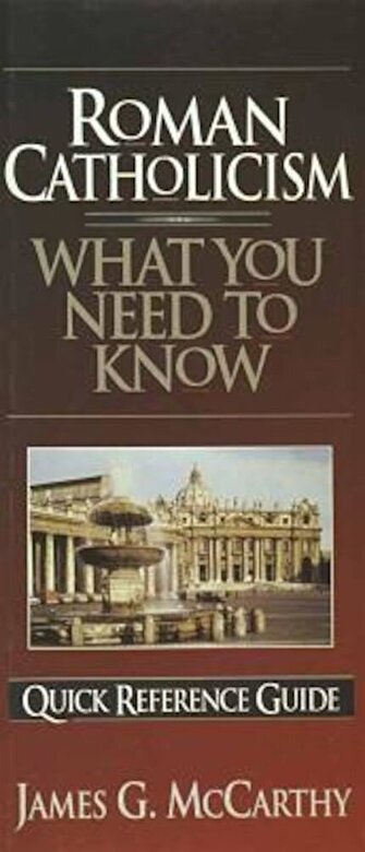 James G. McCarthy - Roman Catholicism: What You Need to Know, Paperback -