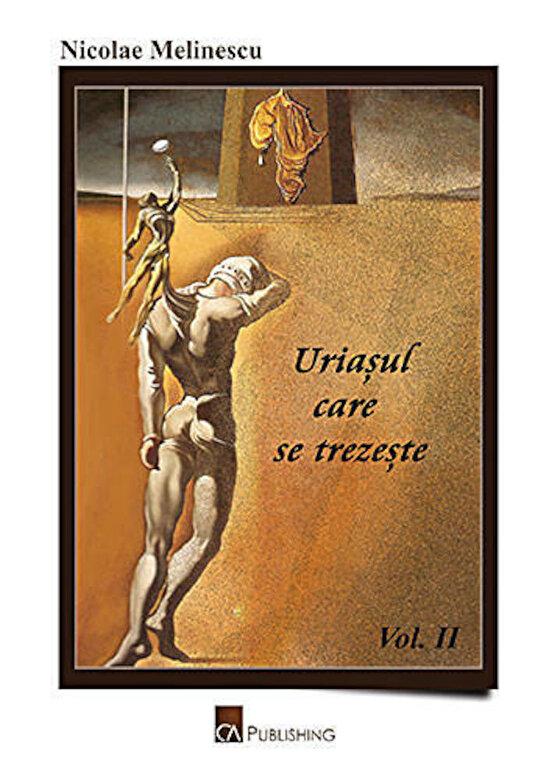 Nicolae Melinescu - Uriasul care se trezeste. Africa subsahariana in ultimele trei decenii (vol. II) -