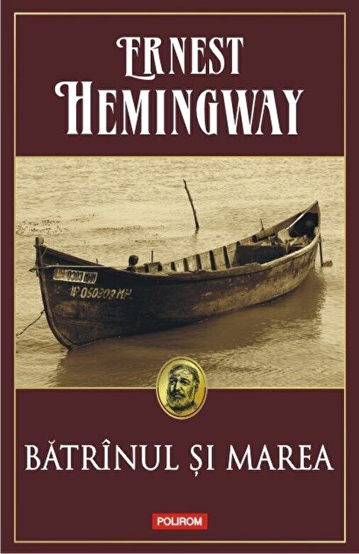 Ernest Hemingway - Batrinul si marea -
