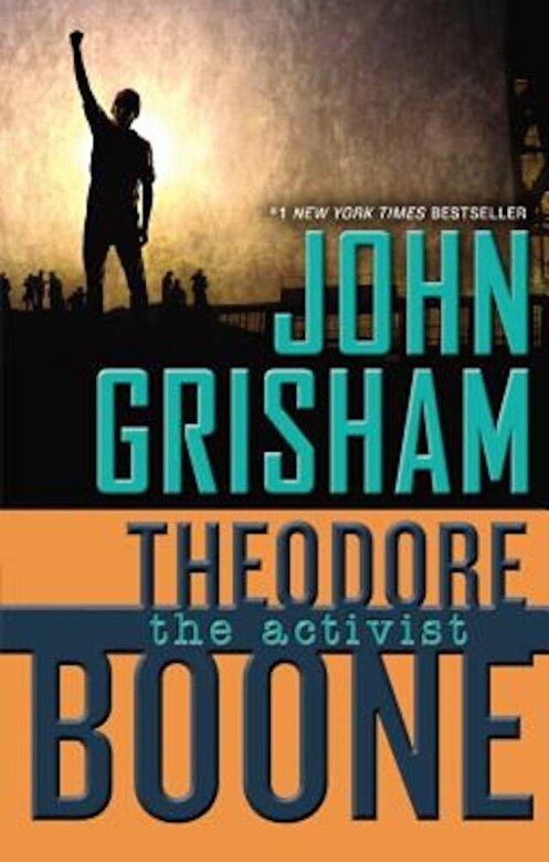 John Grisham - Theodore Boone: The Activist, Hardcover -