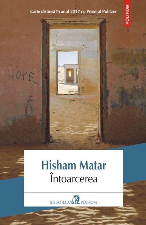 Hisham Matar - Intoarcerea -