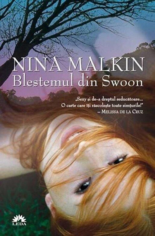 Nina Malkin - Blestemul din Swoon, Swoon, Vol. 1 -
