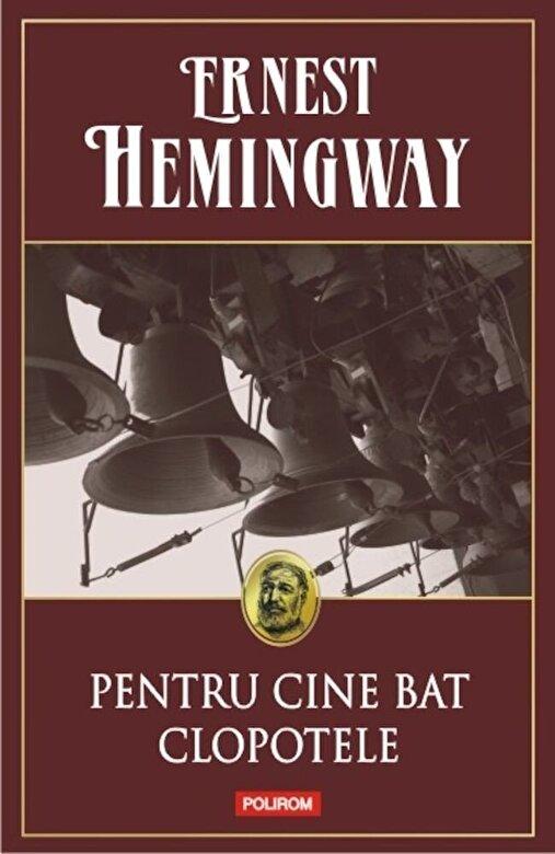 Ernest Hemingway - Pentru cine bat clopotele -